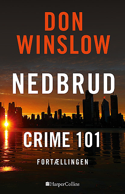Crime 101, Don Winslow