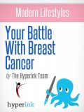 Breast Cancer Treatment: Guide to Today's Treatments, Keely Bautista