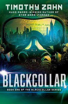 Blackcollar: The Blackcollar, Timothy Zahn