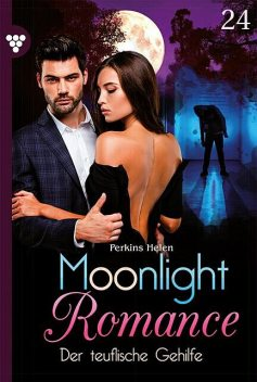 Moonlight Romance 24 – Romantic Thriller, Helen Perkins