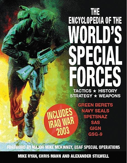 The Encyclopedia of the World's Special Forces, Alexander Stilwell, Mike Ryan, Chris Mann