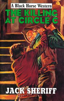 The Killing at Circle C, Jack Sheriff