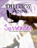 Surrender – Book One, Melody Anne