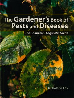 The Gardener's Book of Pests and Diseases, Roland Fox