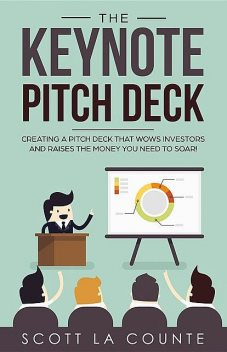 The Keynote Pitch Deck, La Counte Scott