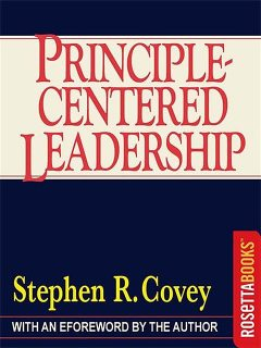 Principle-Centered Leadership, Stephen Covey