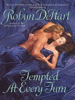 Tempted at Every Turn, Robyn Dehart
