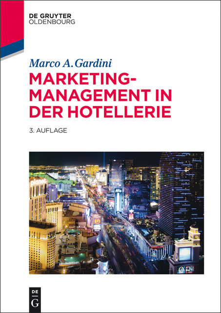 Marketing-Management in der Hotellerie, Marco A.Gardini