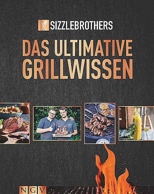 Sizzle Brothers – Das ultimative Grillwissen, Sizzlebrothers