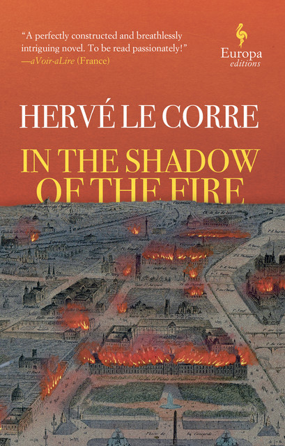 In the Shadow of the Fire, Hervé Le Corre