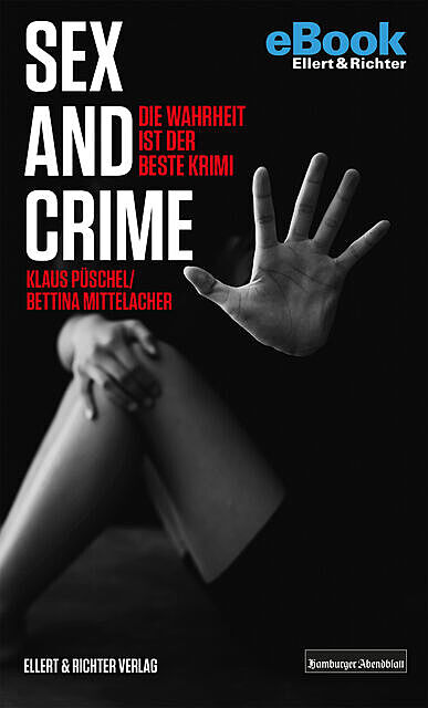 Sex and Crime, Klaus Püschel, Bettina Mittelacher