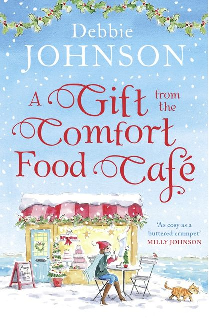A Gift from the Comfort Food Café, Debbie Johnson
