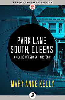 Park Lane South, Queens, Mary Anne Kelly