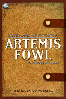 Artemis Fowl – The Ultimate Quiz Book, Jack Goldstein