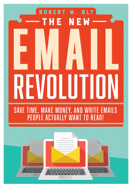 The New Email Revolution, Robert Bly