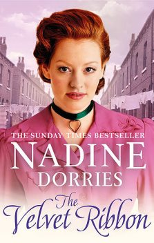 The Velvet Ribbon, Nadine Dorries