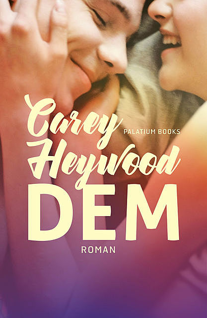 Dem, Carey Heywood