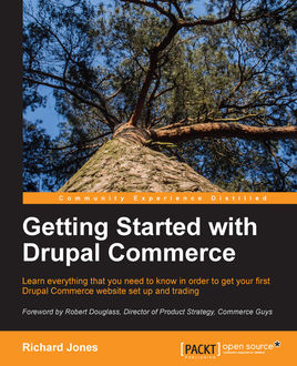 Getting Started with Drupal Commerce, Richard Jones