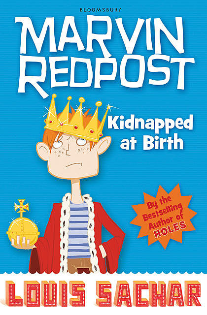 Marvin Redpost: Kidnapped at Birth, Louis Sachar