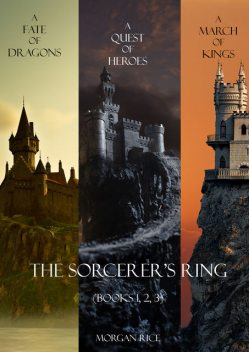 Sorcerer's Ring Bundle (Books 1, 2, and 3), Morgan Rice