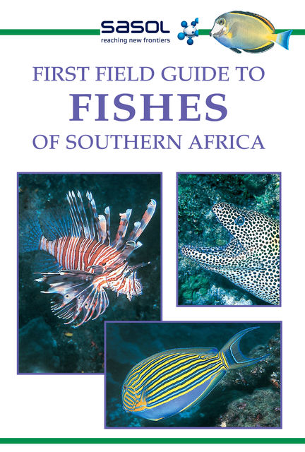First Field Guide to Fishes of Southern Africa, Rudy van der Elst