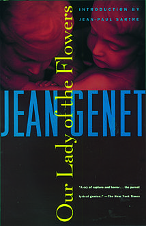 Our Lady of the Flowers, Jean Genet