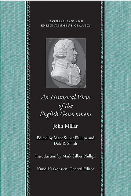 An Historical View of English Government, John Millar