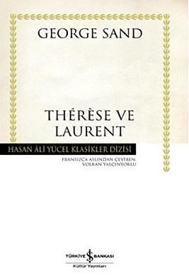 Thérèse ve Laurent, George Sand