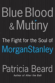Blue Blood and Mutiny, Patricia Beard