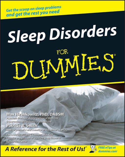 Sleep Disorders For Dummies, Max Hirshkowitz, Patricia B.Smith
