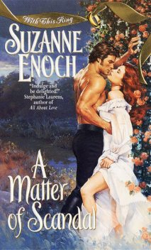A Matter of Scandal, Suzanne Enoch