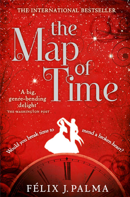 The Map of Time and The Turn of the Screw, FÉLIX J.PALMA