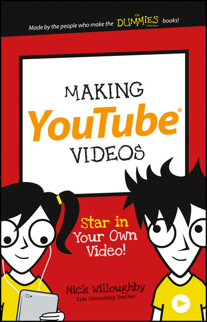 Making YouTube Videos, Nick Willoughby