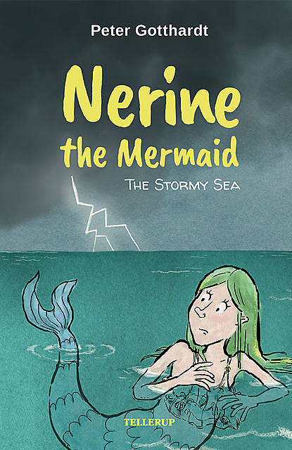 Nerine the Mermaid #4: The Stormy Sea, Peter Gotthardt