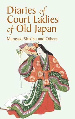 Diaries of Court Ladies of Old Japan, Murasaki Shikibu