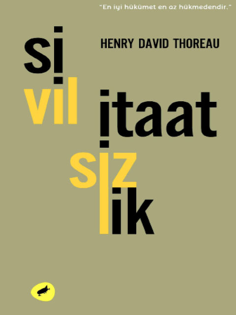 Sivil İtaatsizlik, Henry David Thoreau