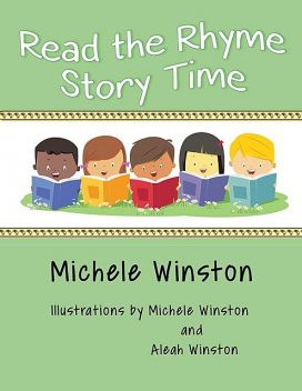 Read the Rhyme Story Time, Michele Winston