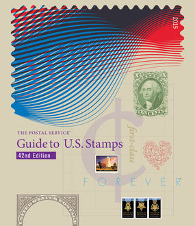 The Postal Service eGuide to U.S. Stamps 42nd Edition, Inc., Inc. Powers Communications, Powers Communications