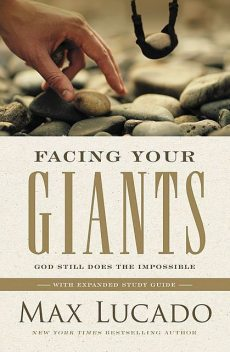 Max Lucado, Facing Your Giants