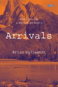 Arrivals, Brian Gallagher