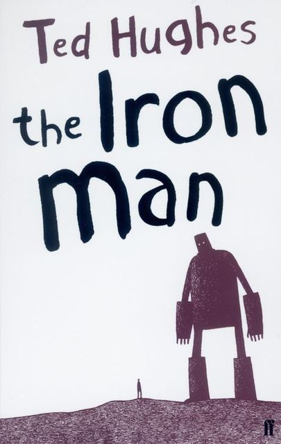 The Iron Man, Ted Hughes