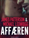 Affæren, James Patterson, Michael Ledwidge
