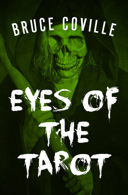 Eyes of the Tarot, Bruce Coville