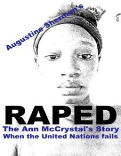 RAPED: The Ann McCrystal Story (When the United Nations fails), Augustine Sherman