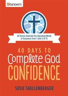 40 Days to Complete God Confidence, Susie Shellenberger