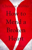 How to Mend a Broken Heart, Christine Webber