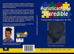 Autisticamente Incredible, Ericka Wharton