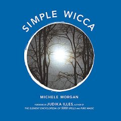 Simple Wicca, Michele Morgan