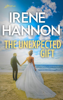 The Unexpected Gift, Lucy Gordon, Irene Hannon