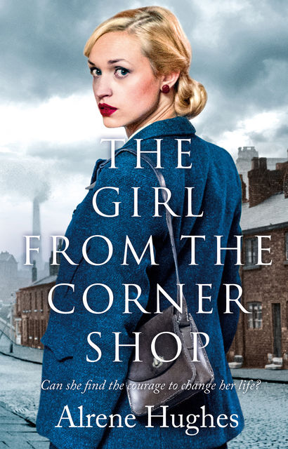 The Girl from the Corner Shop, Alrene Hughes